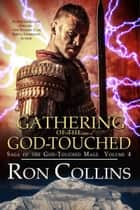 Gathering of the God-Touched ebook by Ron Collins