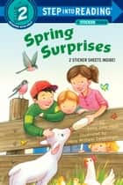 Spring Surprises ebook by Anna Jane Hays, Hala Swearingen Wittwer