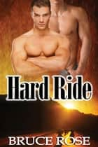 Hard Ride ebook by Bruce Rose