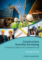 Construction Quantity Surveying ebook by Donald Towey