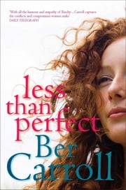 Less Than Perfect ebook by Ber Carroll