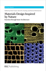 Materials Design Inspired by Nature - Function Through Inner Architecture ebook by