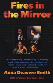 Fires in the Mirror ebook by Anna Deavere Smith,Cornel West
