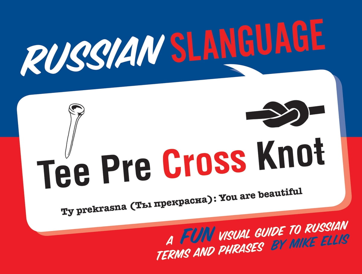 Russian Slanguage Ebook By Mike Ellis 9781423646822 Rakuten Kobo