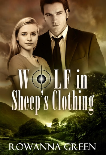 Wolf In Sheep's Clothing - Hostage, #2 ebook by Rowanna Green