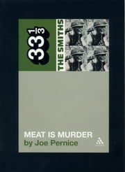 The Smiths' Meat is Murder ebook by Joe Pernice