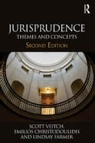 Jurisprudence - Themes and Concepts ebook by Scott Veitch, Emilios Christodoulidis, Marco Goldoni