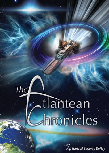 The Atlantean Chronicles ebook by Hartzell DeHay