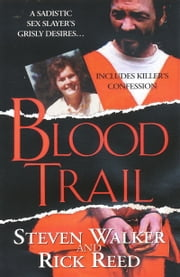 Blood Trail ebook by Steven Walker,Rick Reed