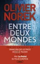 Entre deux mondes ebook by