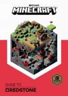 Minecraft: Guide to Redstone ebook by Mojang Ab, The Official Minecraft Team