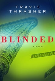 Blinded ebook by Travis Thrasher