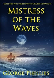 Mistress of the Waves ebook by George Phillies