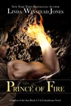 Prince of Fire - Children of the Sun, #2 ebook by Linda Winstead Jones