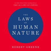 The Laws of Human Nature audiobook by Robert Greene