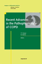 Recent Advances in the Pathophysiology of COPD ebook by Trevor T. Hansel,Peter J. Barnes