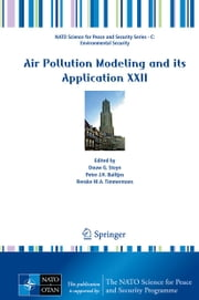 Air Pollution Modeling and its Application XXII ebook by Douw G. Steyn,Peter J.H. Builtjes,Renske M.A. Timmermans
