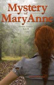 Mystery of MaryAnne ebook by David DeVowe