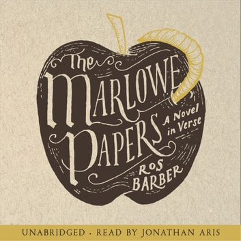 The Marlowe Papers audiobook by Ros Barber