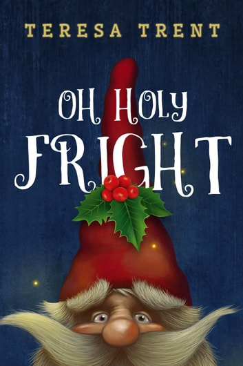 Oh Holy Fright - Pecan Bayou, #8 ebook by Teresa Trent