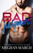 Bad Judgment ebook by