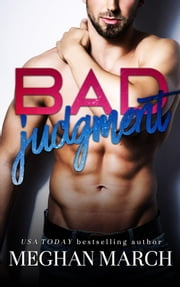Bad Judgment ebook by Meghan March