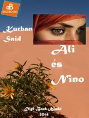 Ali és Nino eBook by Kurban Said