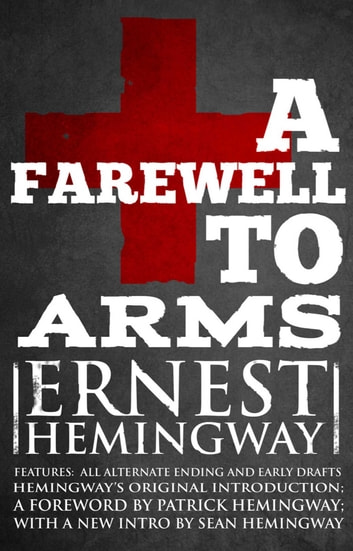 Farewell to Arms - The Hemingway Library Edition ebook by Ernest Hemingway