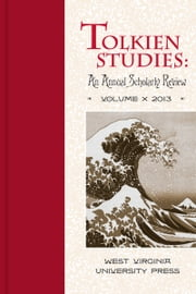 Tolkien Studies, Volume X ebook by Michael Drout,Verlyn Flieger,David Bratman