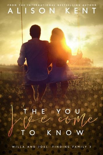 The You Ive Come To Know Ebook By Alison Kent Rakuten Kobo