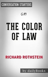 The Color Of Law By Richard Rothstein Conversation Starters Ebook