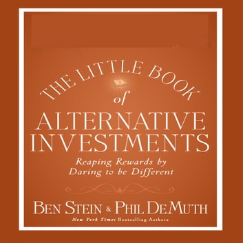 The Little Book Alternative Investments audiobook by Phil DeMuth,Ben Stein