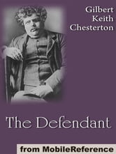 The Defendant (Mobi Classics) ebook by G. K. (Gilbert Keith) Chesterton
