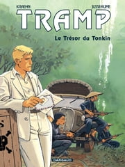 Tramp – tome 9 – Le Trésor du Tonkin ebook by Kraehn