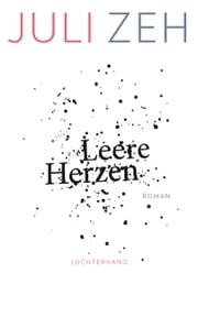 Leere Herzen - Roman ebook by Juli Zeh