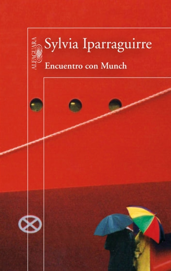Encuentro con Munch ebook by Sylvia Iparraguirre