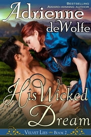 His Wicked Dream (Velvet Lies, Book 2) ebook by Adrienne deWolfe