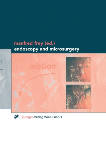 Endoscopy and Microsurgery ebook by