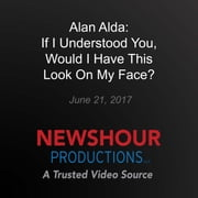 For Alan Alda, the Heart of Good Communication is Connection audiobook by Alan Alda