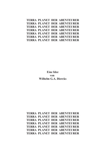 Terra, Planet der Abenteurer eBook by Wilhelm G.A. Diercks