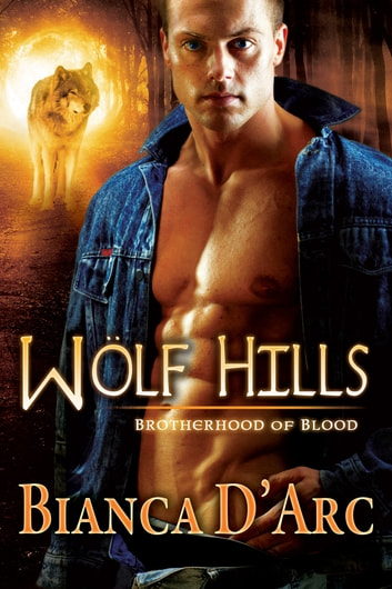 Wolf Hills ebook by Bianca D'Arc