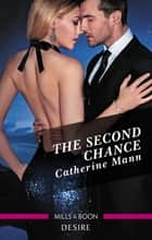 The Second Chance ebook by Catherine Mann
