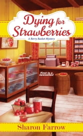 Dying for Strawberries ebook by Sharon Farrow