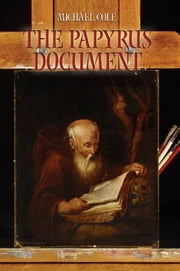 The Papyrus Document ebook by Michael Cole
