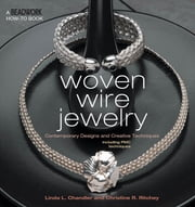 Woven Wire Jewelry ebook by Linda Chandler,Christine Ritchey