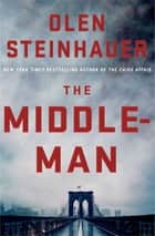 The Middleman ebook by Olen Steinhauer