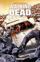 Walking Dead T10 - Vers quel avenir ? eBook by Robert Kirkman, Charlie Adlard