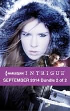 Harlequin Intrigue September 2014 - Bundle 2 of 2 ebook by Cynthia Eden,Carol Ericson,Beverly Long