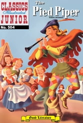 The Pied Piper - Classics Illustrated Junior #504 ebook by Robert Browning