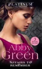 The Platinum Collection: Affairs To Remember: When Falcone's World Stops Turning / When Christakos Meets His Match / When Da Silva Breaks the Rules (Mills & Boon M&B) 電子書 by Abby Green